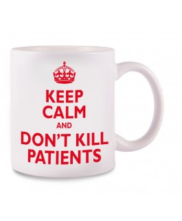 Tasse Keep Calm and don't kill patients MedicusXL